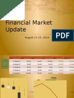 FMU AUG 11-15, 2014 (Financial Market Update Philippines)