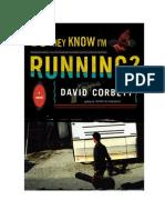 Corbett/Do They Know I'm Running?/Go Humbly