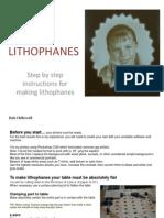 LITHOPHANE Instructions