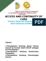 Access and Continuity of Care Pradik Dir Medik