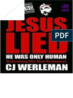 Jesus Lied - He Was Only Human_ Debunking the New Testament - CJ Werleman