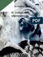 Kadar, Juss - El Juego Del Silencio