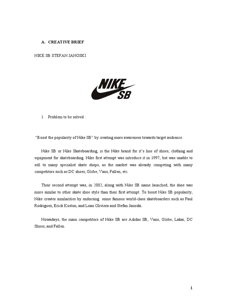 once recinto Ewell  Creative Plan/brief for Nike Sb Janoski   Shoe   Roller Sports
