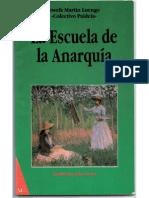 La Escuela de La Anarquia -Josefa Martin Luengo_ Paideia