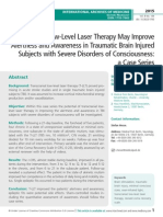 Transcranial Low-Level Laser Therapy May Improve Alertness and Awareness in Traumatic Brain Injured Subjects with Severe Disorders of Consciousness
