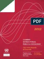CEPAL (2012)-Cambio Estructural Para La Igualdad. Visión Integrada Del Desarrollo
