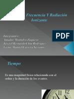 Exposición Tiempo & Frecuencia Y Radiación Ionizante