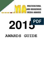 2015 Multicultural Indigenous Media Awards ---Awards Guide