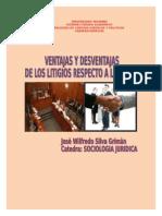 Ventajas y Desventajas de Los Litigios Respecto a Los MARC