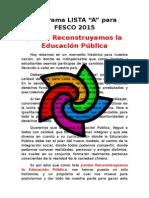 JUNTOS RECONSTRUYAMOS LA EDUCACIÓN PUBLICA