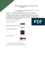 PROYECTO 22 - PANTALLA LED DE MATRIZ DE PUNTOS - PONG  DE JUEGO.