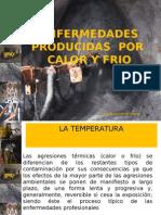 ENFERMEDADES-PRODUCIDAS-POR-CALOR-Y-FRIO.ppt