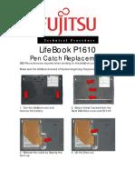 Fujitsu P1610 Pen Catch
