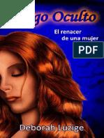 Fuego Oculto - Deborah Luzige