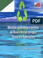 Metodo para dimensionamento de reservatório de águas pluviais em edificações.