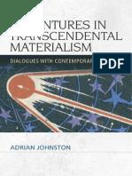 A d r i a n J o h n s t o n- Adventures in Transcendental Materialism