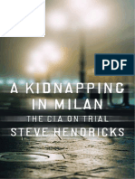 A Kidnapping in Milan - The CIA - Steve Hendricks