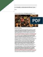 A Revolta Contra a Inclusão, Entrevista de Bruno Cava