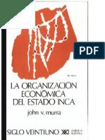 La Organizacion Economica Del Estado Inca - John v. Murra