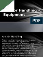 Anchor Handling Equipment