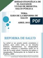 Presentacion Ejes de La Reforma de Salud