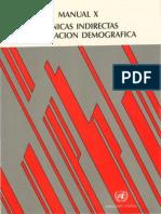 Manual X - Tecnicas Indirectas de Estimacion Demografica