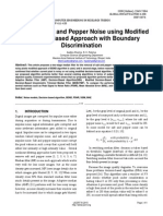 Removing Salt and Pepper Noise using Modified Decision- Based approach with Boundary Discrimination.