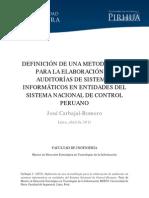 DEFINICIÓN DE UNA METODOLOGÍA PARA LA ELABORACIÓN DE AUDITORÍAS DE SISTEMAS INFORMÁTICOS EN ENTIDADES DEL SISTEMA NACIONAL DE CONTROL PERUANO