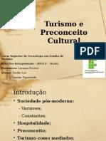 Turismo e Preconceito Cultural