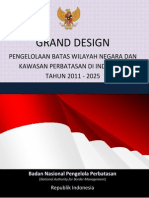 Grand Design Pengelolaan Batas Wilayah Negara Dan Kawasan Perbatasan Di Indonesia Tahun 2011 - 2025 - Badan Nasional Pengelola Perbatasan