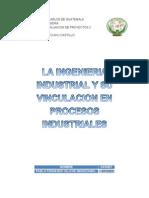 La Ingenieria Industrial y Su Vinculacion en Procesos Industriales