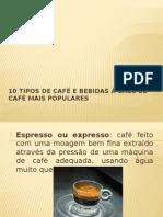 Tipos de Café e Bebidas à Base