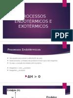 Processos Endotérmicos e Exotérmicos