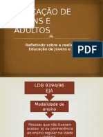 educaodejovenseadultos-130218214838-phpapp02.ppsx