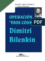 Bilenkin, Dimitri - Operacion Dios Cosmico