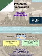 Kerajaan Mataram Kuno(the Ancient Mataram Kingdom)