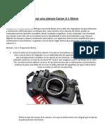 Cómo usar una cámara Canon A 1 35mm