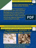 Versatille Termite Control Methodologies