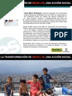 Medellín - La Transformación de Medellín