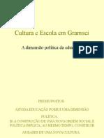 Cultura e Escola Em Gramsci