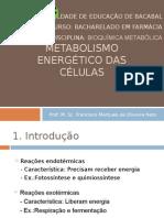 Aula 2 Metabolismo Energético Das Células