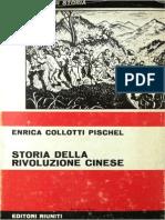 Enrica Collotti Pischel - Storia della rivoluzione cinese