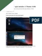 O Que Fazer Após Instalar o Ubuntu 14
