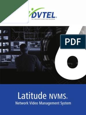 Latitude-NVMS-DVTEL pdf | Closed Circuit Television