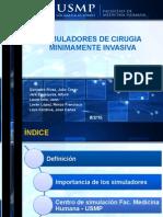 Simuladores de Cirugia Minimamente Invasiva