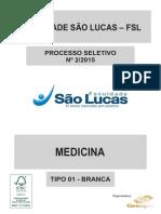Medicina - Tipo 1  São Lucas