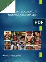 Cultura Sociedad y Normas Culturales