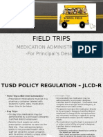 field trips - medication administration for principals designee