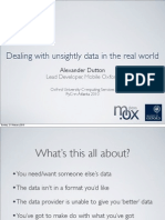 Dealing With Unsightly Data in the Real