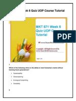 MKT 571 Week 6 Quiz UOP Course Tutorial